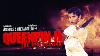 Queen Pin 2  Order Now Only $2.99 Streaming: www.queenpinmovie.com