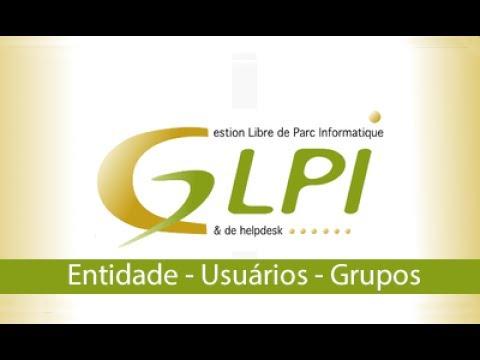 GLPI - Entidade, Usuários e Grupo #2