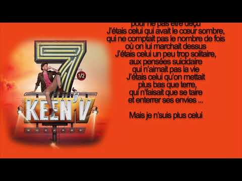 keen'v -  J'étais celui (video lyrics officielle)