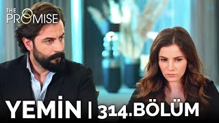 Yemin 314. Bölüm | The Promise Season 3 Episode 314