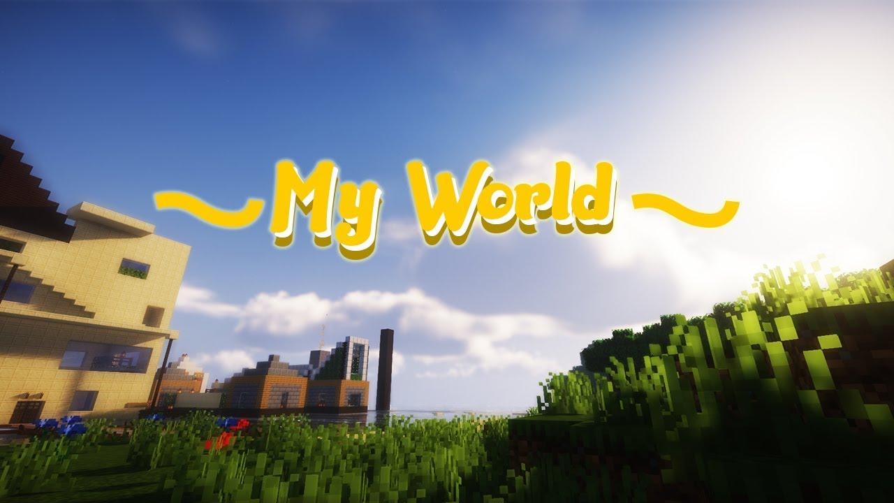 My Beatifull World of Minecraft