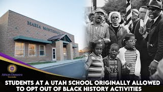 Students At A Utah School Originally Allowed To Opt Out Of Black History Activities.