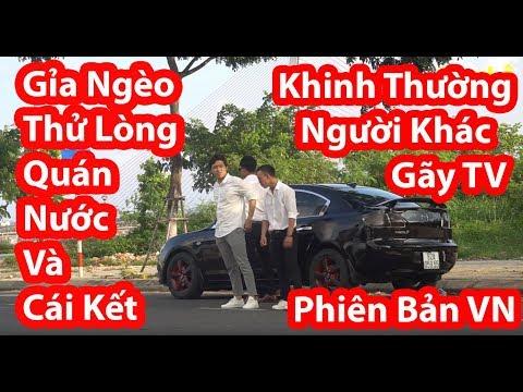 Giả Nghèo Thử Lòng Quán Nước Và Cái Kết Khinh Thường Người Khác - HuyLê (Gãy TV Phiên Bản Việt Nam)