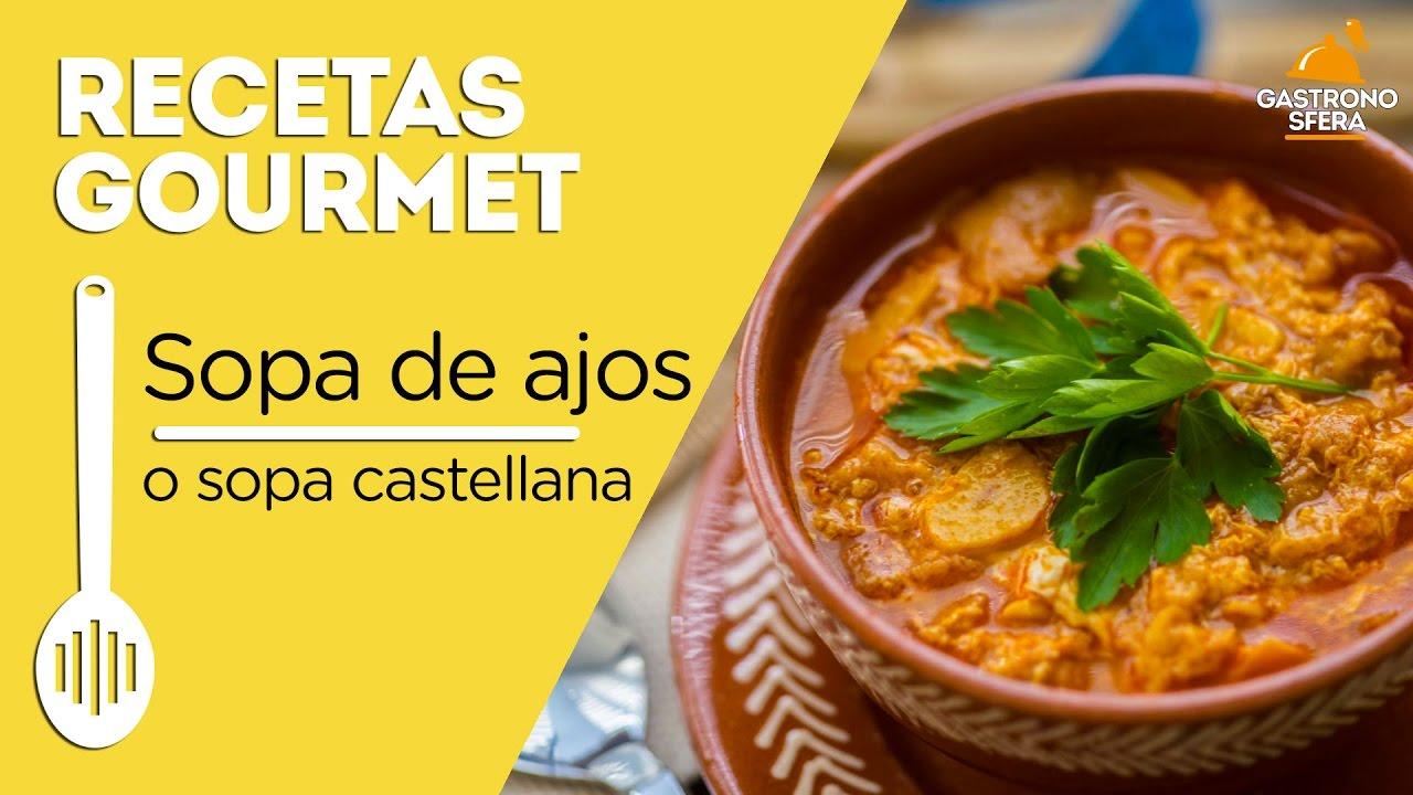 Sopa de ajo o sopa castellana youtube - Sopa castellana youtube ...