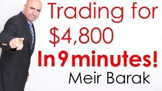 Day Trading stocks for $4,800 in 9 min. - Meir Barak
