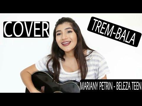 Primeiro Cover Beleza Teen ~ Mariany Petrin Trem-Bala