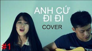 Anh cứ đi đi (Acoustic Cover) - Minh Trinh ft Guitar Thiện Phạm