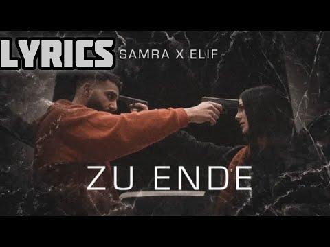 Samra & Elif – Zu Ende {Lyrics}