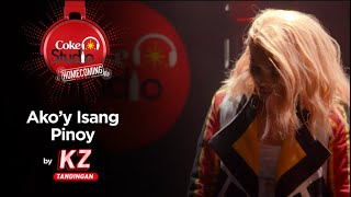 "Coke Studio Homecoming: ""Ako'y Isang Pinoy"" by KZ Tandingan"