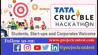 TATA Crucible Hackathon (2020) I Problem statement and Rules I Project Contest