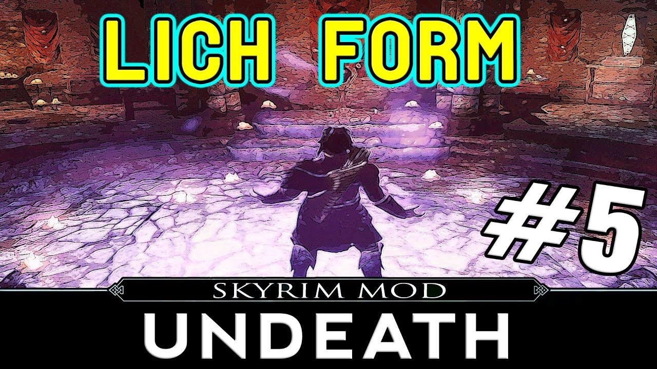Skyrim Mods: Undeath Part 5 - Lich Form [Final] - YouTube