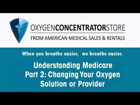 Understanding Medicare: Changing Your Medicare Oxygen Provider