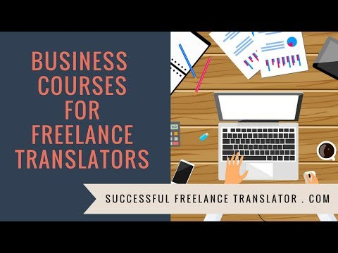 BUSINESS COURSES FOR FREELANCE TRANSLATORS