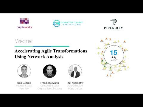 Webinar: Accelerating Agile Transformations Using Network Analysis