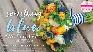 Sacramento & Lake Tahoe Wedding Inspiration: Something Blue {The Flowers}