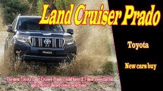 2019 toyota land cruiser prado redesign | 2019 toyota land cruiser prado review | new cars buy