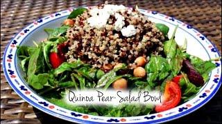Guiltless Pleasures Cooking Channel: Pear Quinoa Salad Bowl S1: Ep 4