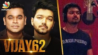 thalapathys first song for ar rahman vijay 62 movie latest tamil cinema news