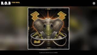 B.o.B - Fan Mail (Audio)