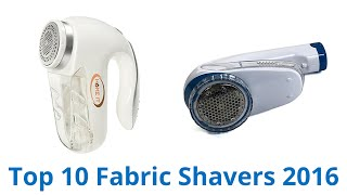 10 Best Fabric Shavers 2016