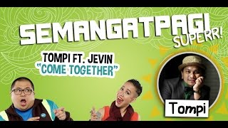 tompi ft jevin julian come together