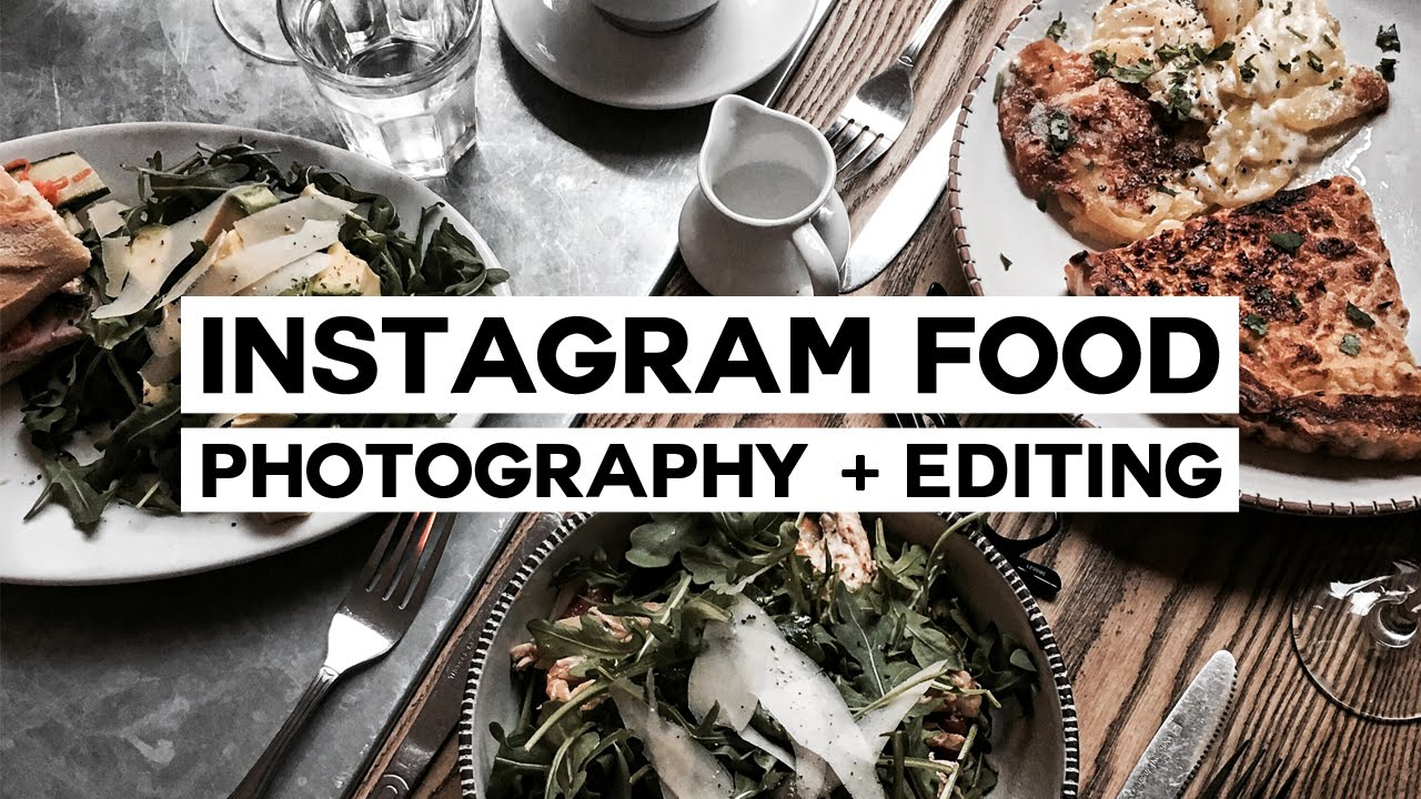 How To: Minimal Food Photography + Editing // Instagram ...