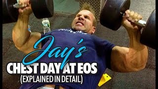 JAY'S CHEST DAY AT EOS (EXPLAINED IN DETAIL)