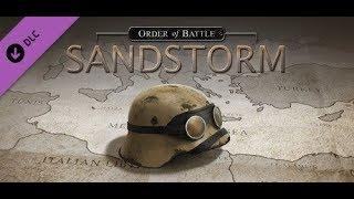 Sandstorm - A First Look - Order of Battle: World War II