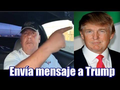 Mexicano envía mensaje a Donald Trump