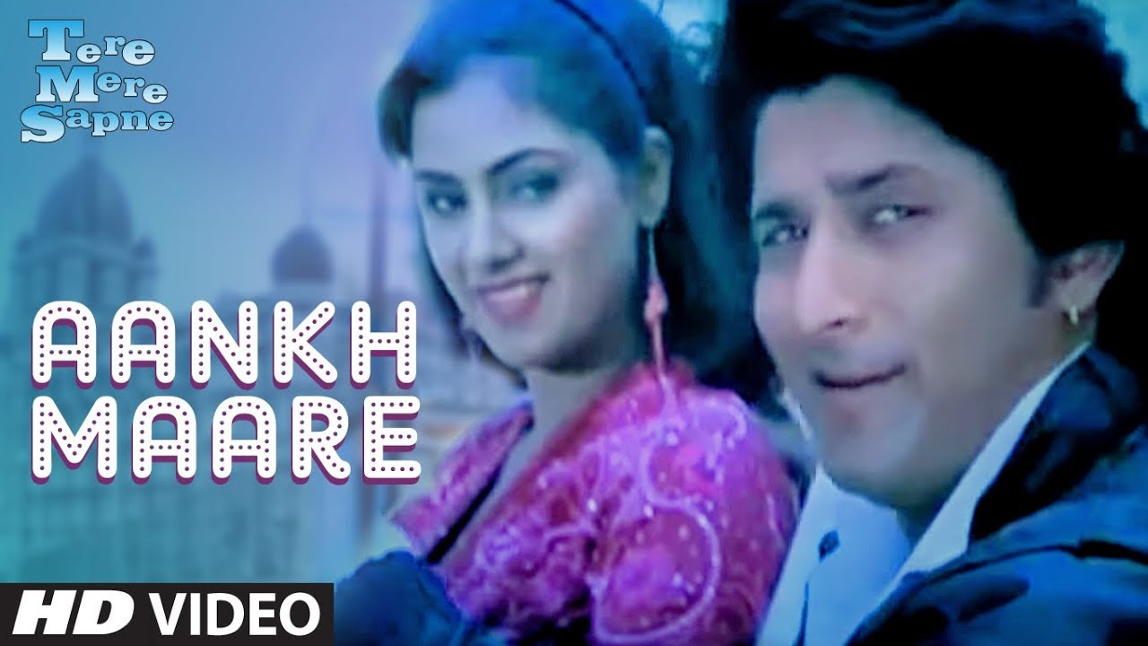 Download Aankh Maare O Ladka Aankh Maare [Full Song] |Tere Mere Sapne| Arshad Warsi