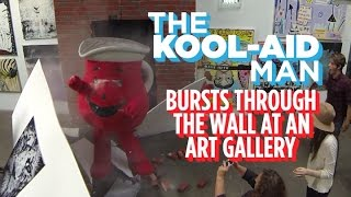 Watch The Kool-Aid Man Burst Through A Wall At An Art Gallery