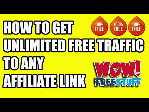 HOW TO GET UNLIMITED FREE TRAFFIC TO ANY AFFILIATE LINK