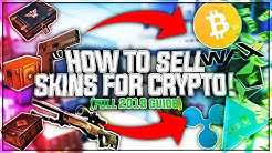 How to sell skins for Cryptocurrency! (Bitcoin, Ethereum, ALTCOINS!)