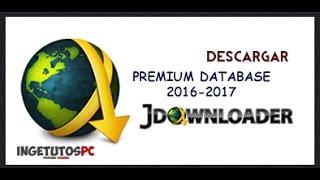 Cuentas Premium para JDownloader [DATABASE] - Descarga sin Limites - 2017