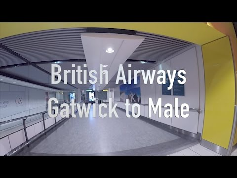 British Airways Travel Day Gatwick to Maldives