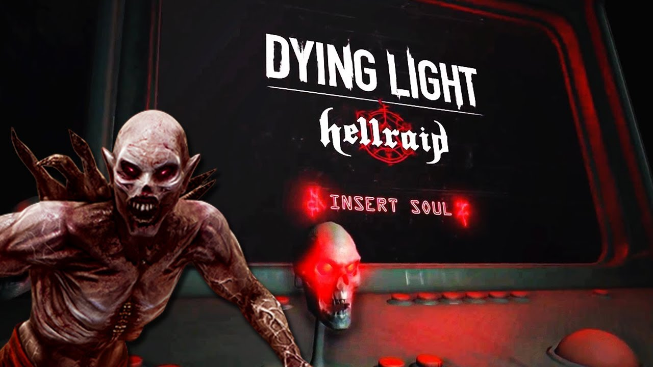 Dying Light: HELLRAID! (Everything You Need To Know) thumbnail