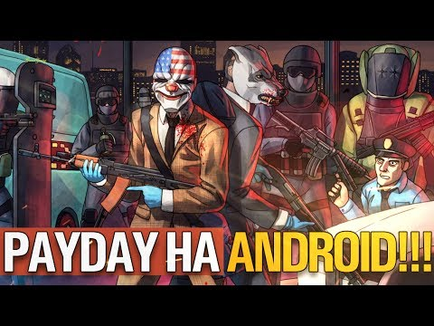 PAYDAY НА ANDROID 🎮
