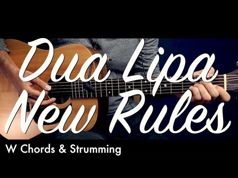Dua Lipa - New Rules Guitar Tutorial Lesson / Guitar Cover How To play New Rules chords