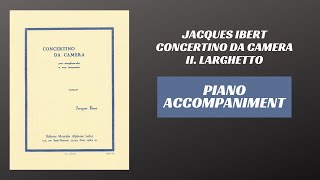 Jacques Ibert – Concertino da Camera, mvt. II Larghetto (Piano Accompaniment)