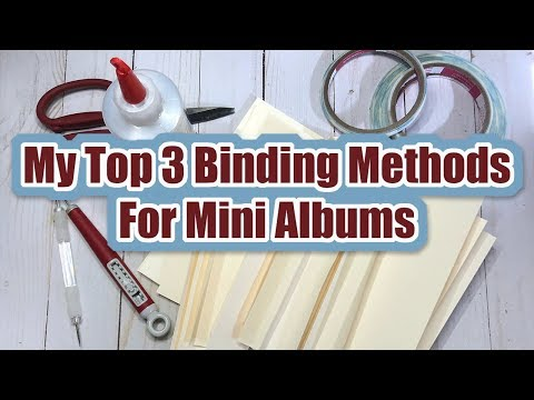 My Top 3 Binding Methods for Mini Albums | Paper Crafting