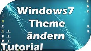 Tutorial - Windows 7 Theme/Design ändern