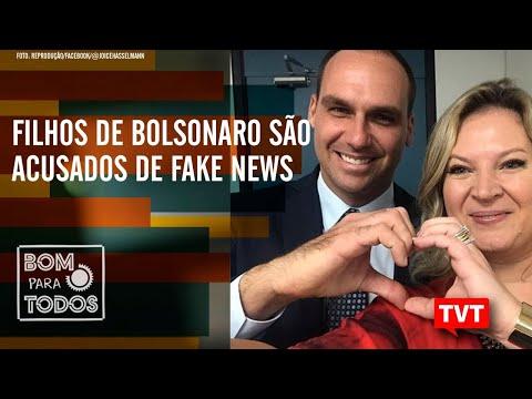 🔴 Filhos de Bolsonaro são acusados de Fake News - Política na América do Sul –Bom Para Todos 22.10