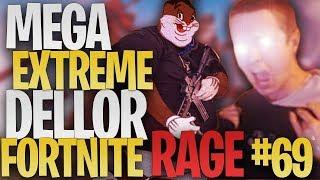 MEGA *EXTREME* DELLOR Fortnite RAGE #69