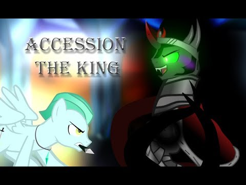 Accession The King / Mlp Animation/mlp Song