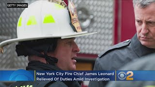 FDNY Fire Chief Leonard Relieved Of Duty