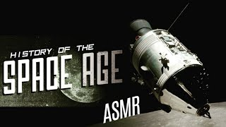 History Of The Space Age 1903 - 1986  Asmr Whisper