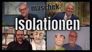 Maschek – Isolationen