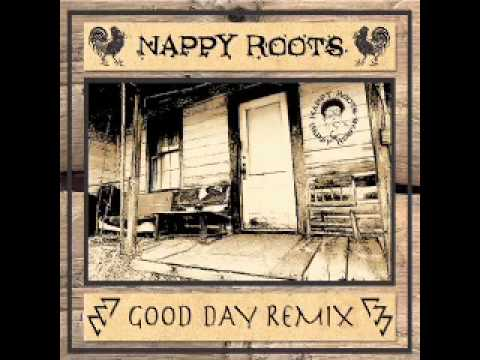 Nappy Roots  Good Day SoDown Remix