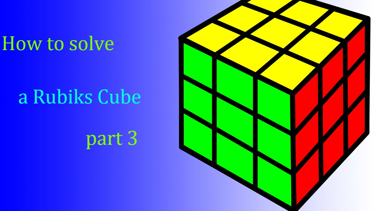 how to solve rubik s cube