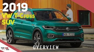 2019 Volkswagen T-Cross Overview - Interior and Exterior